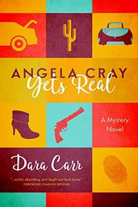 Angela Cray Gets Real by Dara Carr