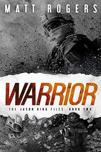 Warrior by Matt Rogers