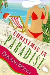 Christmas in Paradise by Deborah Brown