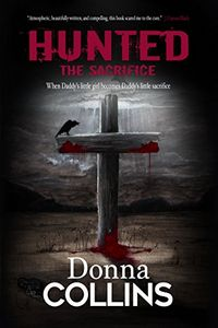 The Sacrifice by Donna Collins