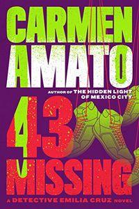 43 Missing by Carmen Amato