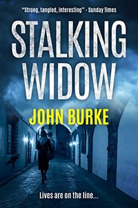 Stalking Widow by John Burke