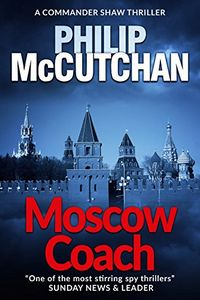 Moscow Coach by Philip McCutchan