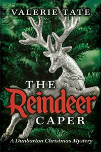 The Reindeer Caper by Valerie Tate