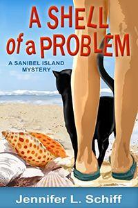 A Shell of a Problem by Jennifer Lonogg Schiff