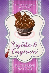 Cupcakes & Conspiracies by Katherine Hayton