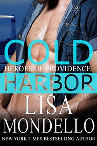 Cold Harbor by Lisa Mondello
