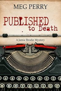 Published to Death by Meg Perry