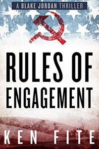 Rules of Engagement by Ken Fite
