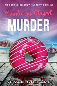 Cranberry Glazed & Murder by Susan Gillard