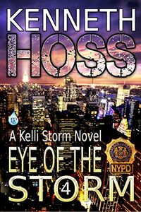 Eye of the Storm by Kenneth Hoss