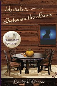 Murder Between the Lines by Lanigan Vitaceae