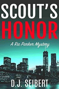 Scout's Honor by D. J. Seibert