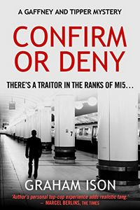 Confirm or Deny by Graham Ison