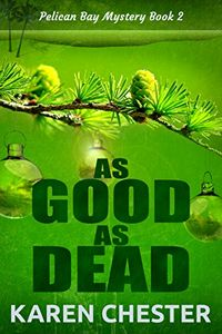 As Good As Dead by Karen Chester