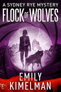 Flock of Wolves by Emily Kimelman