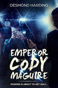 Emperor Cody Maguire by Desmond Harding