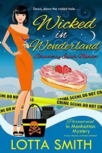 Wicked in Wonderland by Lotta Smith