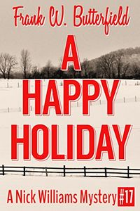 A Happy Holiday by Frank W. Butterfield
