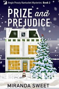 Prize and Prejudice by Miranda Sweet
