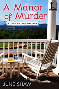 A Manor of Murder by  June Shaw