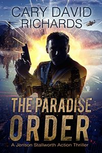 The Paradise Order by Cary David Richards