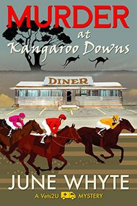 Murder at Kangaroo Downs by June Whyte