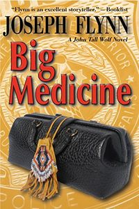 Big Medicine by Joseph Flynn