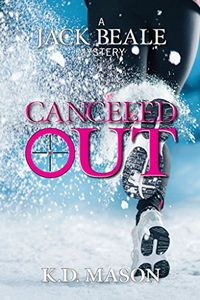Cancelled Out by K. D. Mason