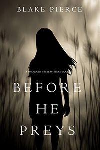 Before He Preys by Blake Pierce