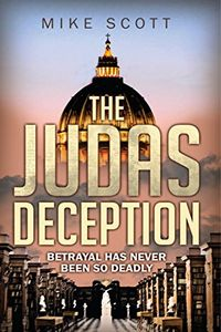 The Judas Deception by Mike Scott