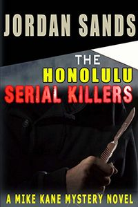The Honolulu Serial Killers by Jordan Sands