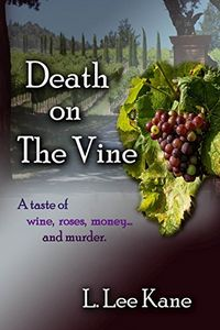 Death on the Vine by L. Lee Kane