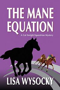 The Mane Equation by Lisa Wysocky