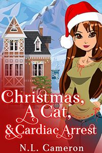 Christmas, a Cat, & Cardiac Arrest by N. L. Cameron