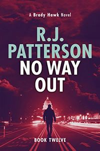 No Way Out by R. J. Patterson