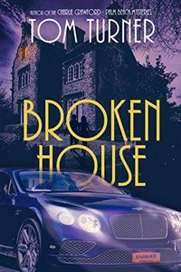 Broken House by Tom Turner