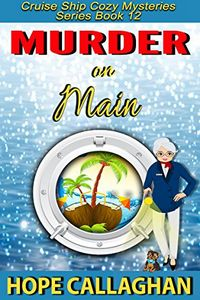 Murder on Main by Hope Callaghan