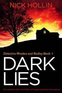 Dark Lies by Nick Hollin