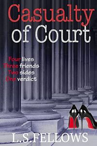 Casualty of Court by L. S. Fellows