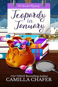 Jeopardy in January by Camilla Chafer