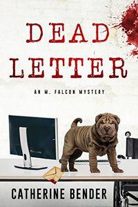 Dead Letter by Catherine Bender