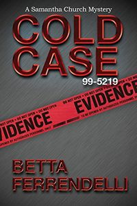 Cold Case No. 99-5219 by Betta Ferrendelli