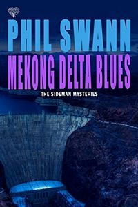 Mekong Delta Blues by Phil Swann