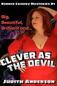 Clever as the Devil by Judith Anderson