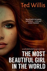 The Most Beautiful Girl in the World by Ted Willis