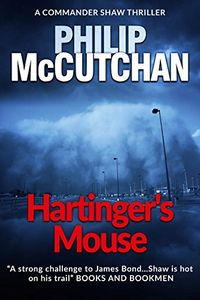 Hartinger's Mouse by Philip McCutchan