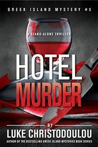 Hotel Murder by Luke Christodoulou