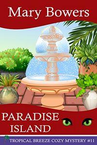 Paradise Island by Mary Bowers