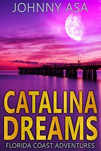 Catalina Dreams by Johnny Asa
